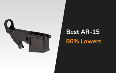 Best Ar 15 80 Lowers
