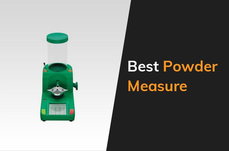 Best Powder Measure
